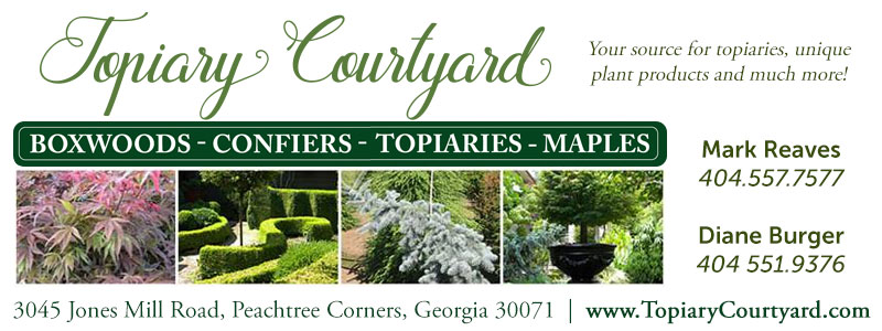 Topiary Courtyard 3045 Jones Mill Road Peachtree Corners, Georgia 30071 (right off of Peachtree Industrial Blvd.)  Hours: 7 am to 3 pm Monday-Friday  Call Diane 404 551-9376 for an appointment.